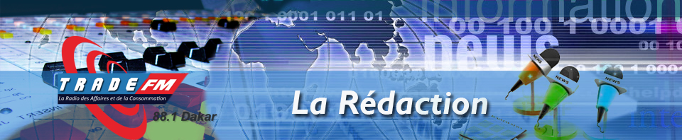 [Trade FM 88.1 Dakar] Les articles de la Rédaction